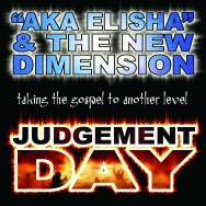 A.K.A Elisha & The New Dimension