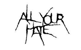 All Your Hate