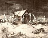 Anthem of Despair