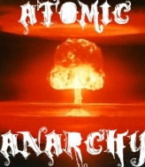 Atomic Anarchy