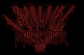 Barrel Murder
