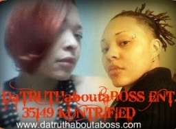 DaTRUTHaboutaBOSS ENT.