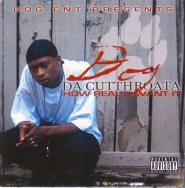 DOG DA CUTTHROATA (DOGG ENT)