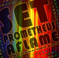 Set Prometheus Aflame