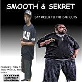 Smooth & Sekret