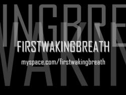 First Waking Breath