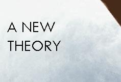 A New Theory